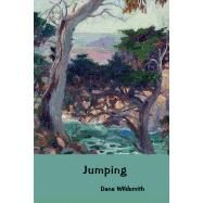Jumping by Dana Wildsmith, 9780990945253