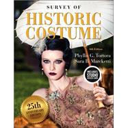 Survey of Historic Costume Bundle Book + Studio Access Card by Tortora, Phyllis G.; Marcketti, Sara B., 9781501395253