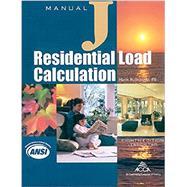 Manual J Residential Load Calculation by Rutkowski, Hank, 9781892765253