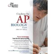 Cracking the AP Biology Exam, 2006-2007 Edition by PRINCETON REVIEW, 9780375765254