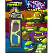 Nickelodeon Teenage Mutant Ninja Turtles World of the Ninja 3d Sticker Book by Parragon, 9781472375254