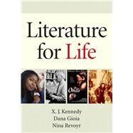 Literature for Life Plus MyLiteratureLab -- Access Card Package by Kennedy, X. J.; Gioia, Dana; Revoyr, Nina, 9780134015255