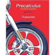 Precalculus Functions and Graphs, MyMathLab Update by Dugopolski, Mark, 9780134185255