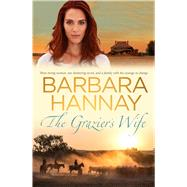 The Grazier's Wife by Hannay, Barbara, 9780143785255