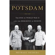 Potsdam by Neiberg, Michael, 9780465075256