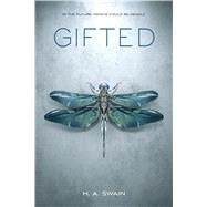 Gifted by Swain, H. A., 9781250115256