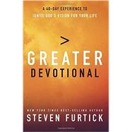 Greater Devotional by FURTICK, STEVEN, 9781601425256