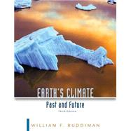 Earth's Climate Past and Future by Ruddiman, William F., 9781429255257