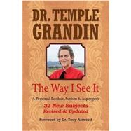 The Way I See It by Grandin, Temple; Attwood, Tony, 9781941765258