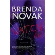 Watch Me by Brenda Novak, 9780778325260