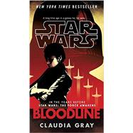 Bloodline (Star Wars) by GRAY, CLAUDIA, 9781101885260