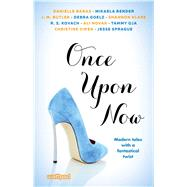 Once upon Now by Novak, Ali; Banas, Danielle, 9781501155260