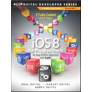 iOS 8 for Programmers An App-Driven Approach with Swift by Deitel, Paul; Deitel, Harvey M.; Deitel, Abbey, 9780133965261