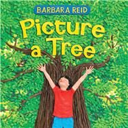 Picture a Tree by Reid, Barbara; Reid, Barbara, 9780807565261