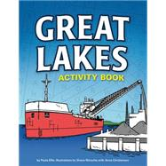 Great Lakes Activity Book by Ellis, Paula; Nitzsche, Shane; Christenson, Anna, 9781591935261