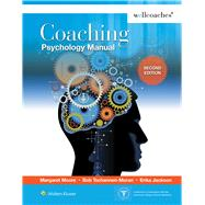 Coaching Psychology Manual by Moore, Margaret, 9781451195262