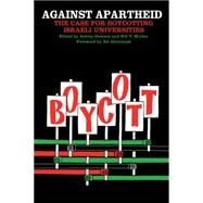 Against Apartheid by Dawson, Ashley; Mullen, Bill V.; Abunimah, Ali, 9781608465262