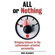 All or Nothing by McKinney, Mike, 9781925335262