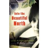 Into the Beautiful North by Urrea, Luis Alberto, 9780316025263