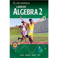 Algebra 2 Student Edition by Holt McDougal, 9780547315263
