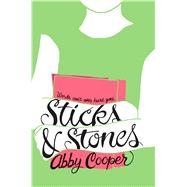 Sticks & Stones by Cooper, Abby, 9781250115263