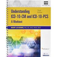 Understanding ICD-10-CM and ICD-10-PCS: A Worktext (Book Only) by Bowie, Mary Jo, 9781305265264