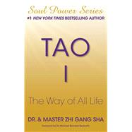 Tao I The Way of All Life by Sha, Zhi Gang, 9781501115264