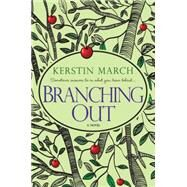 Branching Out by March, Kerstin, 9781617735264
