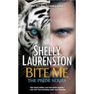 Bite Me by LAURENSTON, SHELLY, 9780758265265