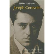 Collected Poems by Ceravolo, Joseph; Ceravolo, Rosemary; Smathers, Parker; Lehman, David, 9780819575265