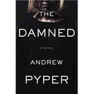The Damned by Pyper, Andrew, 9781501105265