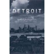 Detroit : A Biography by Unknown, 9781569765265