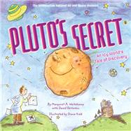 Pluto's Secret by Weitekamp, Margaret; DeVorkin, David; Kidd, Diane; National Air and Space Museum, 9781419715266