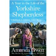 A Year in the Life of the Yorkshire Shepherdess by Owen, Amanda, 9781447295266