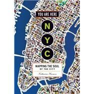 You Are Here NYC by Harmon, Katharine, 9781616895266