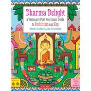 Dharma Delight by Greenblat, Rodney Alan; Thomas, Richard, 9780804845267