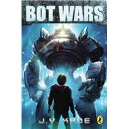 Bot Wars by Kade, J. V., 9780142425268