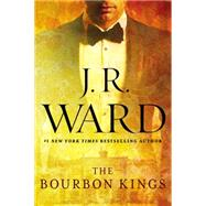 The Bourbon Kings by Ward, J.R., 9780451475268