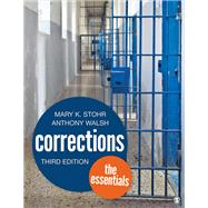 Corrections by Stohr, Mary K.; Walsh, Anthony, 9781506365268