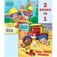 Dump Truck Trouble / Let's Build a Doghouse! by Tillworth, Mary; MJ Illustrations, 9780385375269