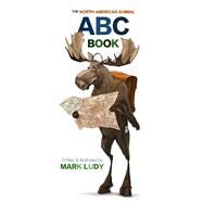 The North American Animal ABC Book 9780991635269N
