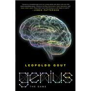 Genius The Game by Gout, Leopoldo, 9781250115270