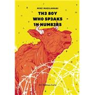 The Boy Who Speaks in Numbers by Masilamani, Mike ; Frame, Matthew, 9789383145270