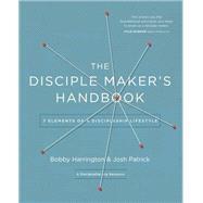 The Disciple Maker's Handbook by Harrington, Bobby; Patrick, Josh, 9780310525271