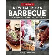 Weber's New American Barbecue by Purviance, Jamie; Turner, Tim; Warren, Michael, 9780544715271