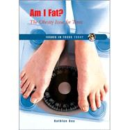 Am I Fat? by Gay, Kathlyn, 9780766025271