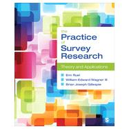 The Practice of Survey Research by Ruel, Erin E.; Wagner, William E., III; Gillespie, Brian Joeseph, 9781452235271