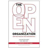 The Open Organization by Whitehurst, Jim; Hamel, Gary, 9781625275271