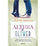 Althea y Oliver by Moracho, Cristina, 9786070725272