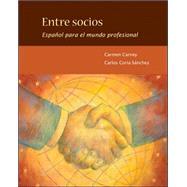 Entre socios: Español para el mundo profesional by Carney, Carmen; Coria-Sanchez, Carlos, 9780073385273